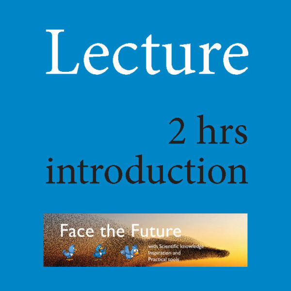 Face the Future Lecture
